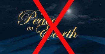 Why There Is No Peace On Earth
